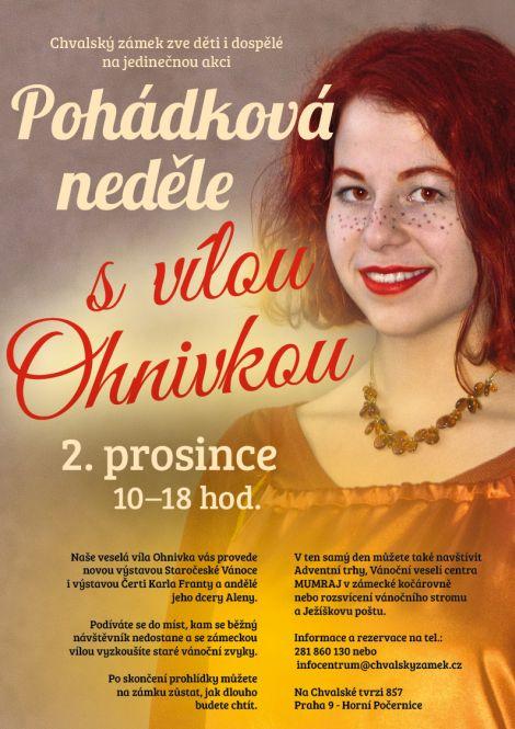 Pohádková neděle s vílou Ohnivkou a vánočními výstavami na Chvalském zámku
